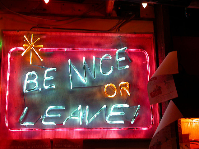 be nice or leave sign